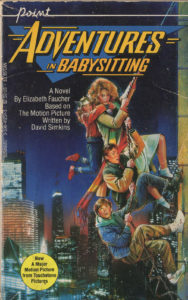 Adventures in Babysitting (1987) Front Cover of Movie Novelization