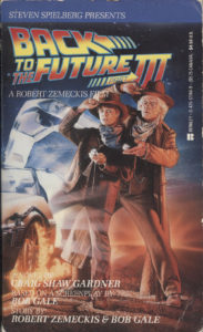 Back to the Future, Part III (1990) Front Cover of Movie Novelization