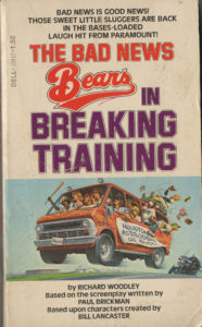 The Bad News Bears in Breaking Training (1977) Front Cover of Movie Novelization