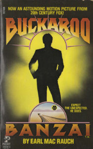 Buckaroo Banzai (1984) Front Cover of Movie Novelization