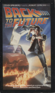 Back to the Future (1985) Front Cover of Movie Novelization